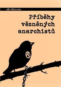 Příběhy vězněných anarchistů
